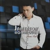 Serei Fiel de Jamerson Rodrigues
