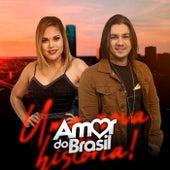 Uma Nova História de Banda Amor Do Brasil