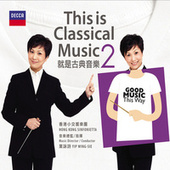 This is Classical Music 2 von Wing-Sie Yip
