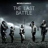 The Last Battle de Michele Garruti