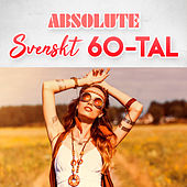 Absolute Svenskt 60-tal von Various Artists