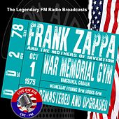 Legendary FM Broadcasts - War Memorial Gym, Vancouver Canada 1 October 1975 by Frank Zappa