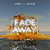 Fade Away by Jsunt