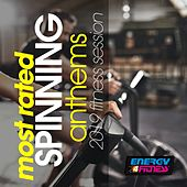 Most Rated Spinning Anthems 2019 Fitness Session by Various Artists