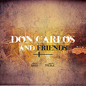 Don Carlos & Friends de Various Artists