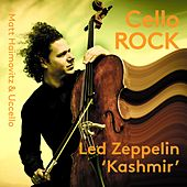 Kashmir (Arr. M. Haimovitz & L.P. Woolf for Cello Ensemble) von Matt Haimovitz