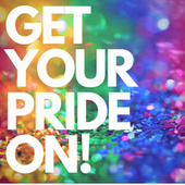 Get Your Pride On! di Various Artists