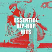 Essential Hip-Hop Hits by Various Artists