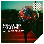 Losing My Religion de Jones & Brock