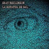 La Estatua de Sal de Skay Beilinson