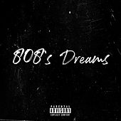 808's Dreams von Noze
