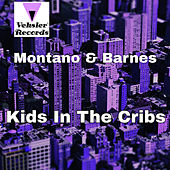 Kids In The Cribs - Single de Montano