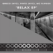 Relax - Single by Greco (NYC)