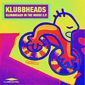 Klubbheads In The House - Single von Klubbheads