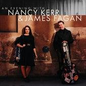 An Evening with Nancy Kerr & James Fagan (Live) by Nancy Kerr