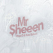 Mr Sheeen (Digga D x Russ splash) by Digga D