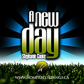 A New Day - EP by Stephanie Cooke
