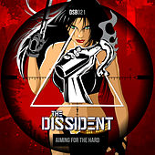 Aiming For The Hard de Dissident