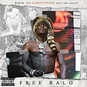 No Competition (feat. Shy Glizzy) by Ralo