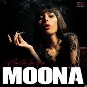 Hasta la vie de Moona
