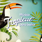 Musica Tropical Para Bailar di Various Artists