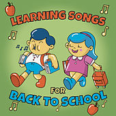Learning Songs for Back to School by The Kiboomers