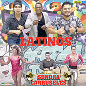 Latinos by La Sonora Carruseles