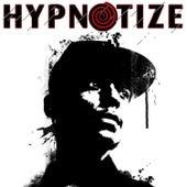 Hypnotize de Rude Kid