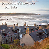 For Isla by Jackie DeShannon