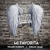 Mi Favorita by Wilmer Roberts