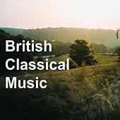 British Classical Music de Various Artists
