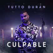 Culpable de Tutto Duran