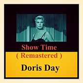 Show Time (Remastered) by Doris Day