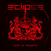 Viva La Victoria by Eclipse