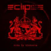 Viva La Victoria by Eclipse