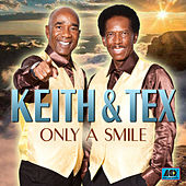 Only a Smile von Keith And Tex