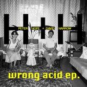 Wrong Acid EP by David Harrow