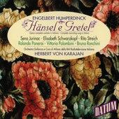Engelbert Humperdinck: Hänsel e Gretel (Complete recording sung in Italian), Herbert von Karajan by Orchestra Sinfonica della RAI Radiotelevisione Italiana