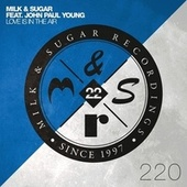 Love Is in the Air (Club Mix) von Milk & Sugar