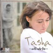Nicht mehr frei de Tasha