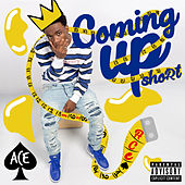 Coming up Short by Ace