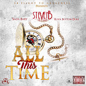 All This Time de Steven B the Great