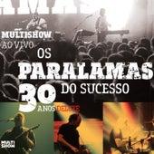 Multishow Ao Vivo - Os Paralamas Do Sucesso 30 Anos (Ao Vivo / Deluxe) de Os Paralamas Do Sucesso
