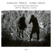 La misteriosa musica della Regina Loana by Gianluigi Trovesi