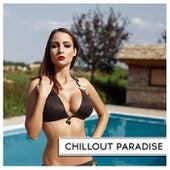 Chillout Paradise von Various Artists