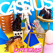 Dreems by Cassius