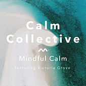 Mindful Calm by The Calm Collective