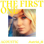 The First One (Acoustic) di Astrid S
