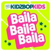Baila Baila Baila von KIDZ BOP Kids