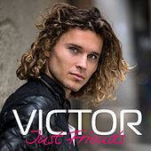 Just Friends von Victor
